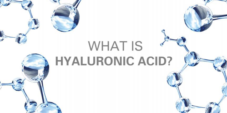 The Many Benefits of Hyaluronic Acid